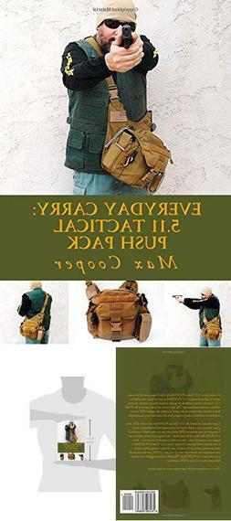 The Book Everyday Carry: 5.11 Tactical Push Pack Paperback b